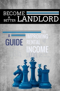Become a Better Landlord: A Guide to Improving Rental Income